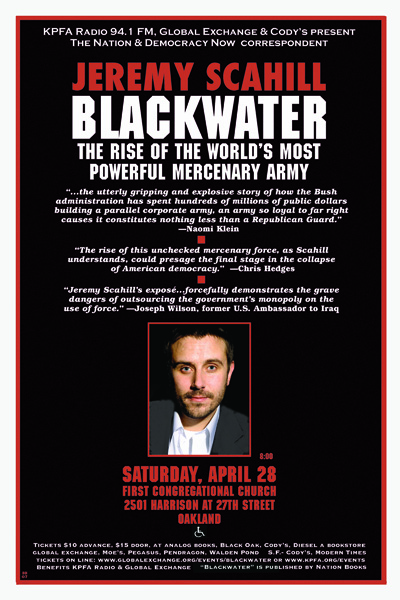 Blackwater the Mercenary Army - Jeremy Scahill - April 2007