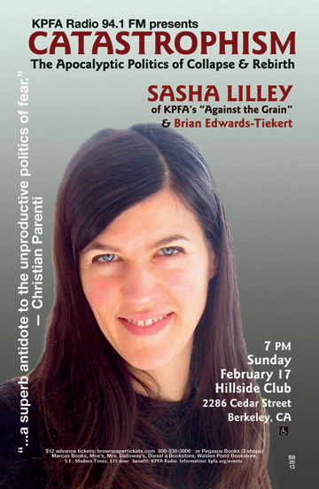 Catastrophism - Sasha Lilley in Berkeley - June 2013