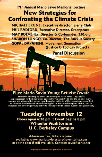 Climate Crisis - 17th Annual Mario Savio Memorial Lecture - Nov 2013