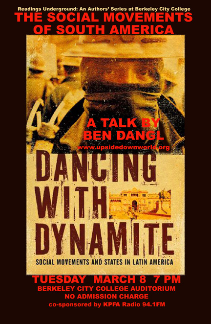 Dancing With Dynamite - Ben Dangl - March 2011