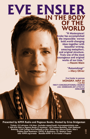 In the Body of the World - Eve Ensler in Oakland - May 2013