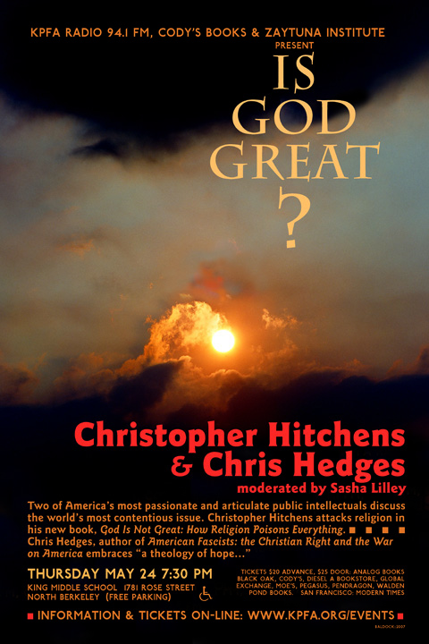 Is God Great - Christopher Hitchens and Chris Hedges - May 2007