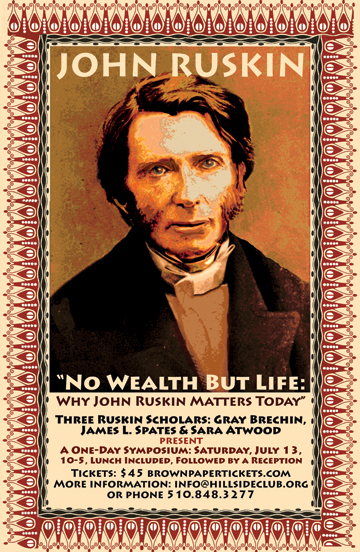Why John Ruskin Matters Today - July 2013